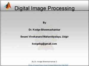 Digital Image Processing By Dr Kodge Bheemashankar Swami