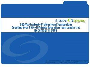 CASFAA Graduate Professional Symposium Creating Your 2010 11