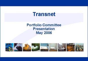 Transnet Portfolio Committee Presentation May 2006 Procurement Divisions