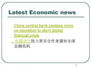 Latest Economic news China central bank pledges more