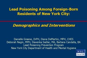 Lead Poisoning Among ForeignBorn Residents of New York