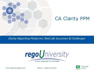 CA Clarity PPM Clarity Reporting Platforms Real Life