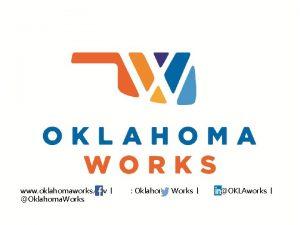www oklahomaworks gov Oklahoma Works Oklahoma Works OKLAworks
