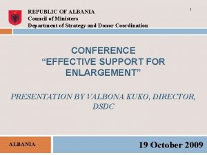 REPUBLIC OF ALBANIA Council of Ministers Department of