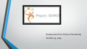 Employment First Advisory Partnership October 15 2019 What