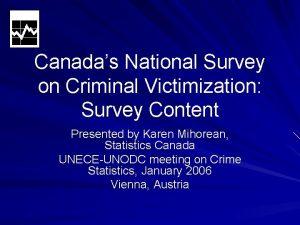Canadas National Survey on Criminal Victimization Survey Content