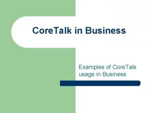 Core Talk in Business Examples of Core Talk