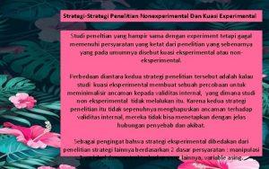 StrategiStrategi Penelitian Nonexperimental Dan Kuasi Experimental Studi peneltian