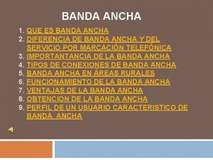 BANDA ANCHA 1 QUE ES BANDA ANCHA 2