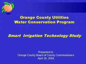 Orange County Utilities Water Conservation Program Smart Irrigation