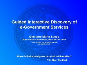 Guided Interactive Discovery of eGovernment Services Giovanni Maria