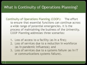 What is Continuity of Operations Planning Continuity of