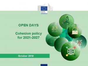 OPEN DAYS Cohesion policy for 2021 2027 October