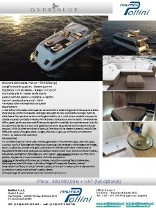 Shipyard and model Plus Srl Overblue 44 Length