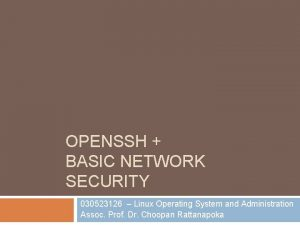 OPENSSH BASIC NETWORK SECURITY 030523126 Linux Operating System