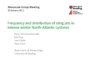 Mesoscale Group Meeting 25 January 2011 Frequency and