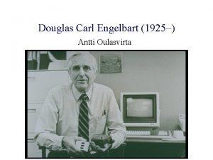 Douglas Carl Engelbart 1925 Antti Oulasvirta Sislt I