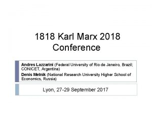 1818 Karl Marx 2018 Conference Andres Lazzarini Federal