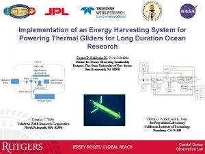Implementation of an Energy Harvesting System for Powering