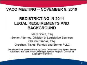 VACO MEETING NOVEMBER 8 2010 REDISTRICTING IN 2011