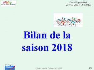 Comit Dpartemental GT CTD Cyclosport YONNE Bilan de