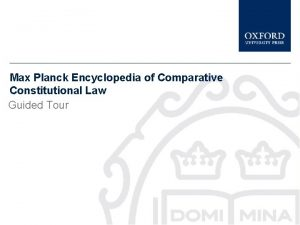 Max Planck Encyclopedia of Comparative Constitutional Law Guided