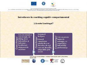Introducere n coaching cognitivcomportamental nseamn nvare Vizeaz capacitatea