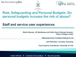 Risk Safeguarding and Personal Budgets Do personal budgets