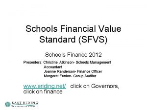 Schools Financial Value Standard SFVS Schools Finance 2012