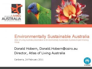 Environmentally Sustainable Australia Atlas of Living Australia presentation