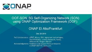 OOFSON 5 G SelfOrganizing Network SON using ONAP