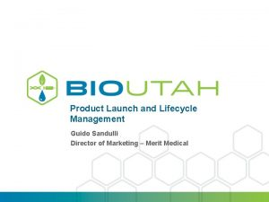 Product Launch and Lifecycle Management Guido Sandulli Director