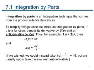 7 1 Integration by Parts Integration by parts