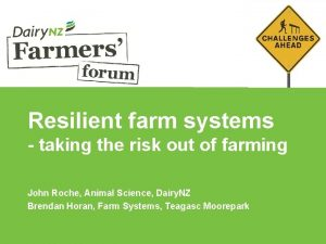 Resilient farm systems taking the risk out of