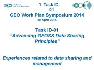 Task IDTask XX0 X 01 GEO Work Plan