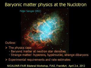 Baryonic matter physics at the Nuclotron Peter Senger