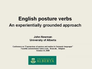 English posture verbs An experientially grounded approach John