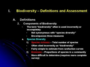 I Biodiversity Definitions and Assessment A Definitions 2