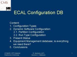 ECAL Configuration DB Content 1 Configuration Types 2