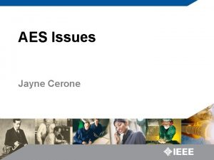 AES Issues Jayne Cerone AES PUBLICATIONS Transactions on