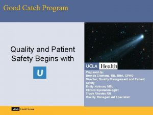 Good Catch Program Quality and Patient Safety Begins