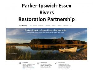 ParkerIpswichEssex Rivers Restoration Partnership Meeting Agenda 8 00