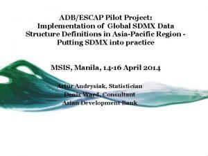 ADBESCAP Pilot Project Implementation of Global SDMX Data