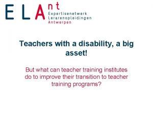 Teachers with a disability a big asset But
