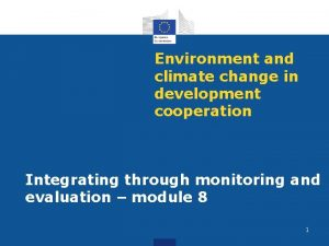 Environment and climate change in development cooperation Integrating