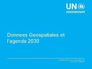 Donnees Geospatiales et lagenda 2030 Dany Ghafari SDG