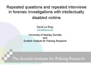 Repeated questions and repeated interviews in forensic investigations