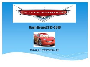 Open House 2015 2016 Driving Performance 2 E