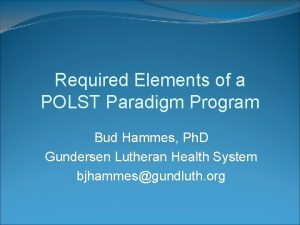 Required Elements of a POLST Paradigm Program Bud