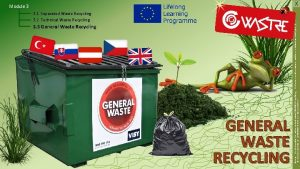 3 3 General Waste Recycling GENERAL WASTE RECYCLING